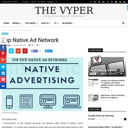 Top Native Ad Network - The Vyper