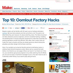 Top 10: Oomlout Factory Hacks