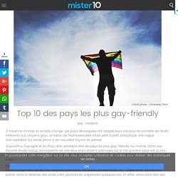 Top 10 des pays les plus gay-friendly - mister10