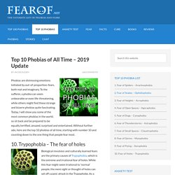 Top 10 Phobias of All Time - 2019 Update