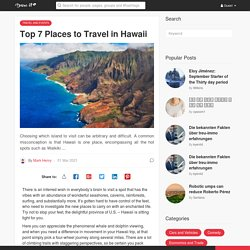 Top 7 Places to Travel in Hawaii