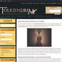 Top 10 des raisons d'être accro à Tolkien