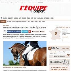 Top 10 des raisons de se mettre à l'équitation