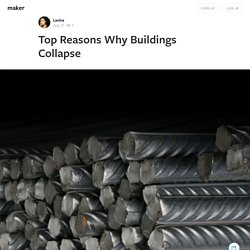 Top Reasons Why Buildings Collapse