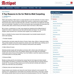5 Top Reasons to Go for Wall-to-Wall Carpeting