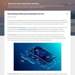 Top Six Reasons Why Home Automation Is For You