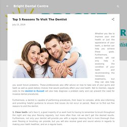 Top 5 Reasons To Visit The Dentist