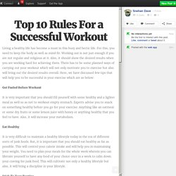 Top 10 Rules For a Successful Workout