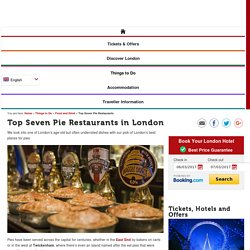 Top Seven Pie Restaurants in London