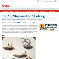 Make: Online | Top 10: Shelves And Shelving