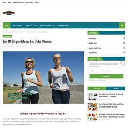 Top 10 Simple Fitness For Older Women