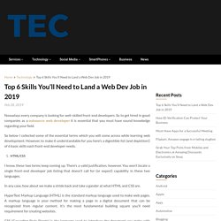 Top 6 Skills You'll Need to Land a Web Dev Job in 2019