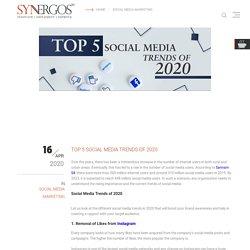 Top 5 Social Media Trends of 2020