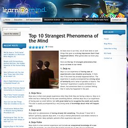 Top 10 strangest phenomena of the mind