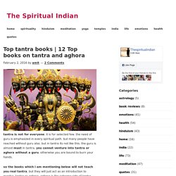 12 top books on tantra or aghora