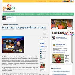 Top 25 tasty and popular dishes in India