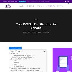 TOP 10 TEFL CERTIFICATION IN ARIZONA
