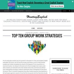 Top Ten Group Work Strategies