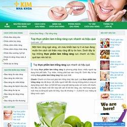 Top thực phẩm làm trắng răng cực nhanh và hiệu quả