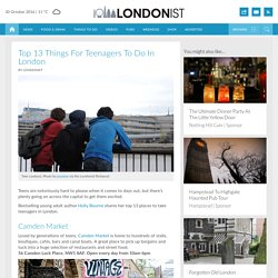 Top 13 Things For Teenagers To Do In London
