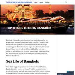 Top Things To Do in Bangkok