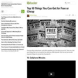 Top 10 Things You Can Get for Free or Cheap