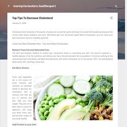 Top Tips To Decrease Cholesterol