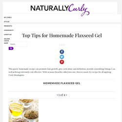 Top Tips for Homemade Flaxseed Gel