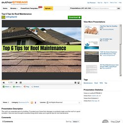 Top 6 Tips for Roof Maintenance