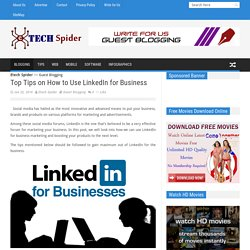 Top Tips on How to Use LinkedIn for Business