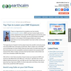 Top Tips to Lower your EMF Exposure