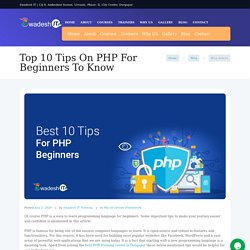 Top 10 Tips On PHP For Beginners To Know