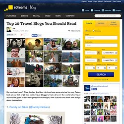 Top 20 Travel Blogs You Should Read | Travel Blog - eDreams