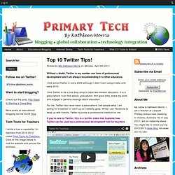 Top 10 Twitter Tips!