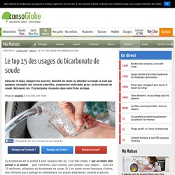 Le top 15 des usages du bicarbonate de soude