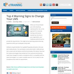 Top 4 Warning Signs to Change Your LMS