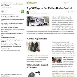 Top 10 Ways to Get Cables Under Control - Lifehacker