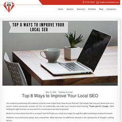 Top 8 Ways to Improve Your Local SEO