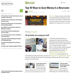 Top 10 Ways to Save Money in a Recession