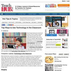 Top Ways to Use Technology in the Classroom