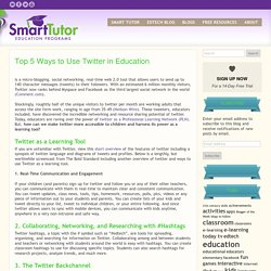 Top 5 Ways to Use Twitter in Education
