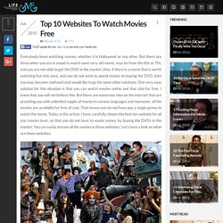Top 10 Websites To Watch Movies Free