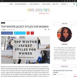 Top Winter Jacket Styles for Women