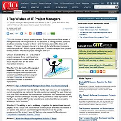 7 Top Wishes of IT Project Managers