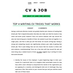 Top 4 Writing CV Tricks That Works - CV & JOB