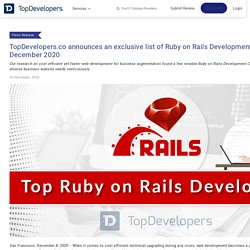 TopDevelopers.co announces an exclusive list of Ruby on Rails Development Companies of December 2020