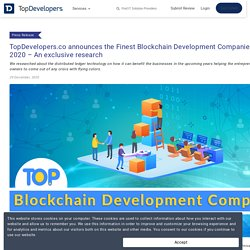TopDevelopers.co announces the Finest Blockchain Development Companies of December 2020 – An exclusive research