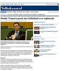 Doekle Terpstra praat met InHolland over topfunctie - Binnenland