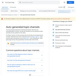 Channels auto generated by YouTube - YouTube Help