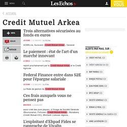 Topic - Credit Mutuel Arkea - Les Echos